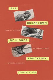 The Breakdown of Higher Education