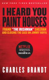 I Heard You Paint Houses PDF Download