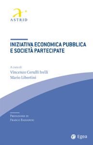 Iniziativa economica pubblica e società partecipate Copertina del libro