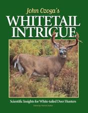 John Ozoga's Whitetail Intrigue