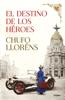 Chufo Lloréns - El destino de los héroes portada