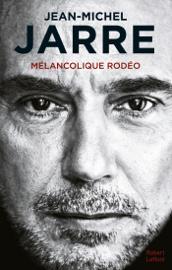 Mélancolique Rodéo
