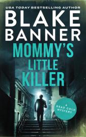 Mommy's Little Killer