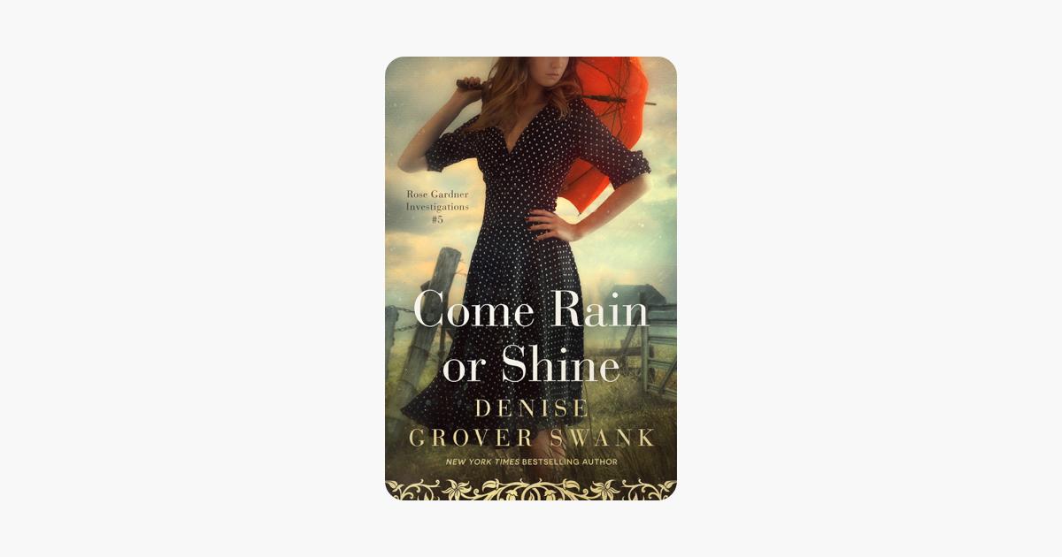 Come Rain or Shine - Denise Grover Swank