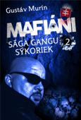 Mafiáni - Sága gangu Sýkoriek II.