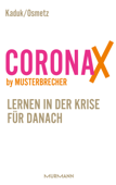 CoronaX by Musterbrecher