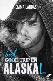 Bad Trip en AlasKaL by Bad Trip en AlasKaL