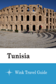 Tunisia - Wink Travel Guide