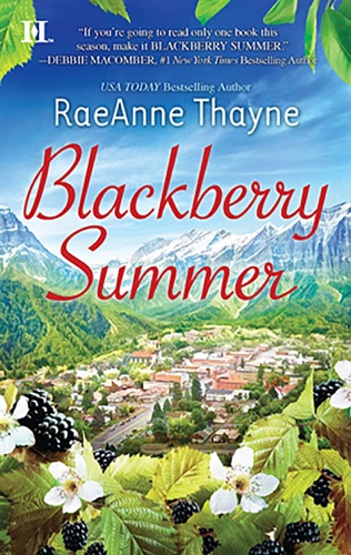 RaeAnne Thayne - Blackberry Summer