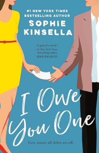 Sophie Kinsella - I Owe You One