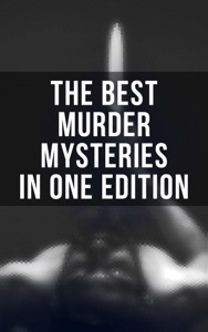The Best Murder Mysteries in One Edition