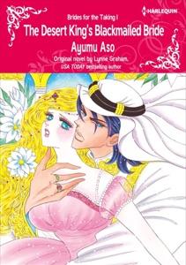 The Desert King's Blackmailed Bride di Ayumu Aso & Lynne Graham Copertina del libro