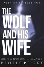 The Wolf and His Wife