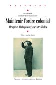 Maintenir l'ordre colonial