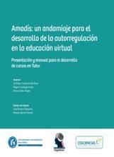 Amadís: Un Andamiaje Para El Desarrollo De La Autorregulación En La Educación Virtual