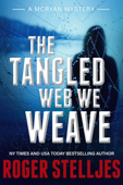 The Tangled Web We Weave Book Cover