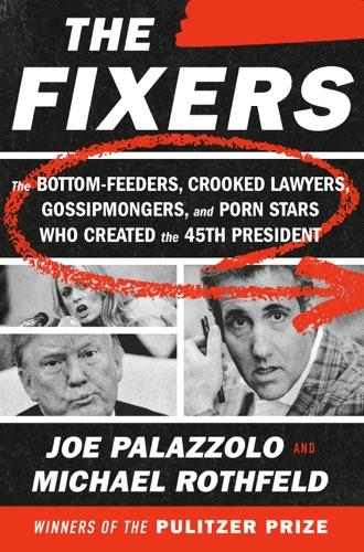 Joe Palazzolo & Michael Rothfeld - The Fixers