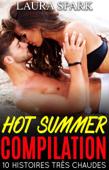 Hot Summer Compilation : 10 Histoires très chaudes