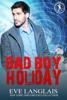 Eve Langlais - Bad Boy Holiday artwork