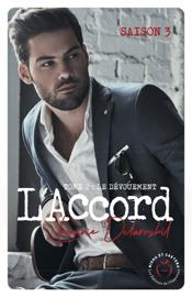 L'Accord - tome 2 Saison 3 Le dévouement Par L'Accord - tome 2 Saison 3 Le dévouement