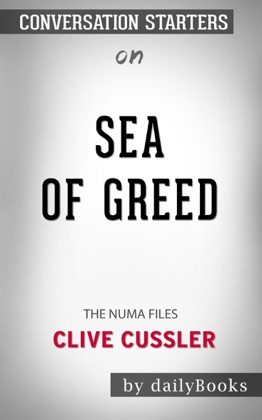 Sea of Greed: The NUMA Files by Clive Cussler: Conversation Starters image