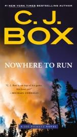 Nowhere to Run - C. J. Box by  C. J. Box PDF Download