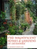 The Magnificent Homes & Gardens  Of Savannah