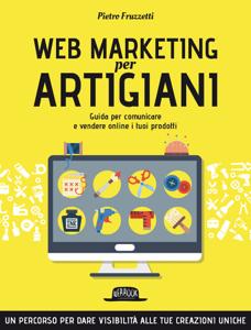 Web Marketing per Artigiani Copertina del libro