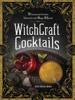 Julia Halina Hadas - WitchCraft Cocktails artwork