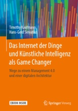 Das Internet der Dinge und Künstliche Intelligenz als Game Changer