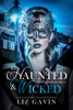 Liz Gavin - Haunted & Wicked: Paranormal Reverse Harem  artwork