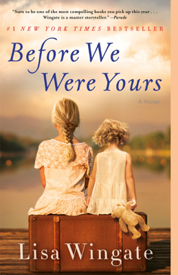 Lisa Wingate - Before We Were Yours book