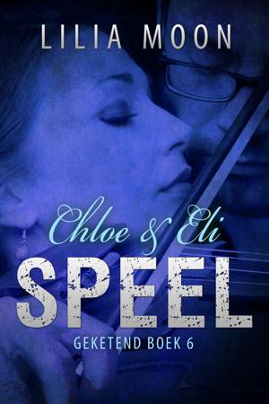 SPEEL - Chloe & Eli - Lilia Moon
