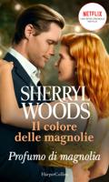 Download and Read Online Profumo di magnolia