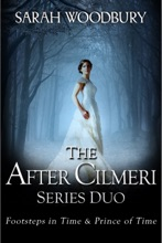The After Cilmeri Series Duo: Footsteps In Time & Prince Of Time