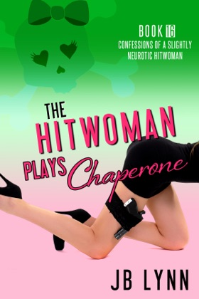 The Hitwoman Plays Chaperone image