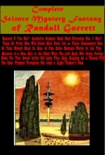 Complete Science Mystery Fantasy of Randall Garrett