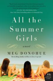 All the Summer Girls - Meg Donohue book summary