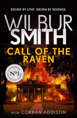 Wilbur Smith & Corban Addison - Call of the Raven book