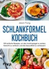 Schlankformel-Kochbuch