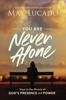 Max Lucado - You Are Never Alone Grafik
