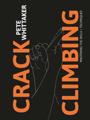 Crack Climbing – Mastering the skills & techniques Book Cover