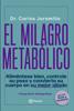 El milagro metabólico - Dr. Carlos Jaramillo