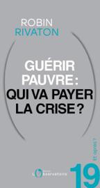Et après? #19 Guérir pauvre: qui va payer la crise?