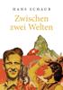 Hans Schaub - Zwischen zwei Welten Grafik
