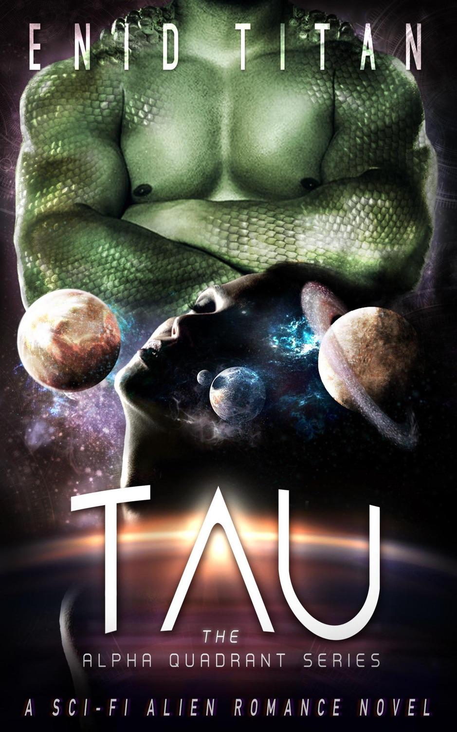 Tau: A Sci-Fi Alien Romance Novel