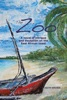 The Zoo: A Novel Of Intrigue And Deception On The East-African Coast