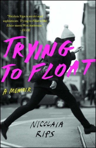 Nicolaia Rips - Trying to Float