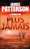 James Patterson - Plus jamais illustration
