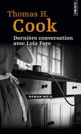 Dernière conversation avec Lola Faye
